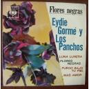 LOS PANCHOS/EYDIE GORME (FLORES NEGRAS) EP 7´, BOLERO