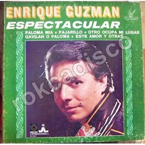 ENRIQUE GUZMAN ( ESPECTACULAR )