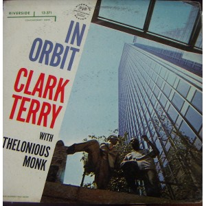 CLARK TERRY WITH THELONIOUS MONK, (IN ORBIT)