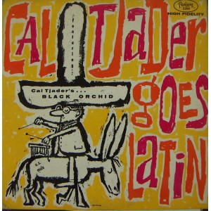 CAL TJADER, (GOES LATIN) JAZZ INTER