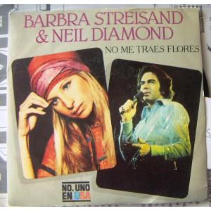 BARBRA STREISAND & NEIL DIAMOND, NO ME TRAES FLORES, EP 7´, ACTORES QUE CANTAN