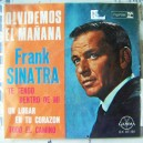 FRANK SINATRA, OLVIDEMOS EL MAÑANA, EP 7´, ACTORES QUE CANTAN