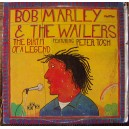 BOB MARLEY & THE WAILERS, THE BIRTH OF A LEGENDARY, LP 12´, REGGAE