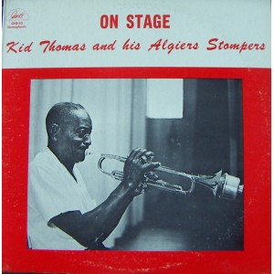 KID THOMAS AND HIS ALGIERS STOMPERS, (ON STAGE)