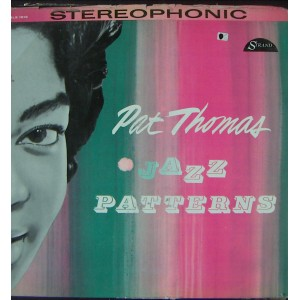 PAT THOMAS, (JAZZ PATTERNS)
