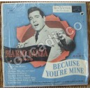 MARIO LANZA, BECAUSE YOU´RE MINE, LP 10´, ITALIANO