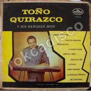 TOÑO QUIRAZCO Y SUS HAWAIIAN BOYS, LP 12´, ROCK MEXICANO