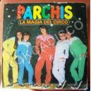 PARCHIS, LA MAGIA DEL CIRCO, LP 12´, ESPAÑOLES