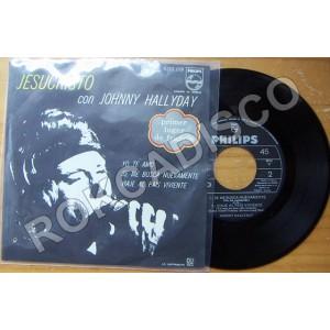 DISCO JOHNNY HALLYDAY (JESUCRISTO) EP 7´,