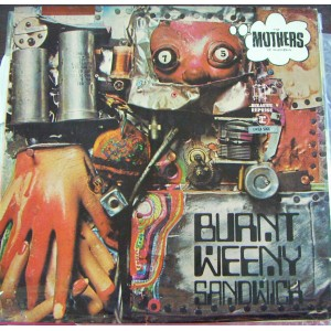 THE MOTHERS OF INVENTION, (FRANK ZAPPA), BURNT WEENY SANDWICH